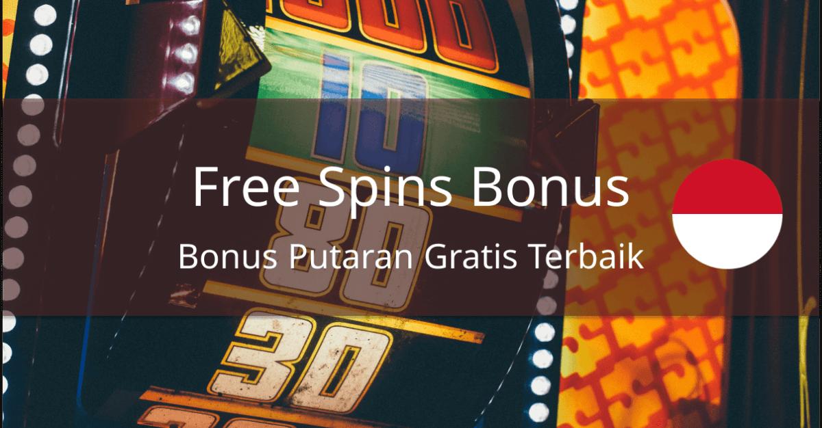 best free spins bonuses indonesia